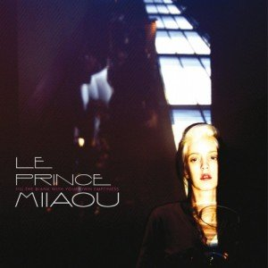 Le Prince Miiaou - Fill the blank with your own emptiness dans Musique 12146_sta-300x300
